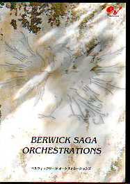 BERWICK SAGA ORCHESTRATIONS